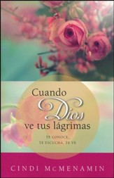 Cuando Dios Ve Tus L´grimas  (When God Sees Your Tears)
