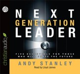 Next Generation Leader: 5 Essentials for Those Who Will Shape the Future Unabridged Audiobook on CD
