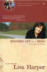 Holding Out for a Hero: A New Spin on Hebrews--Book and DVD