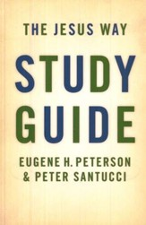 The Jesus Way, Study Guide