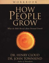 How People Grow Workbook: What the Bible Reveals about Personal Growth