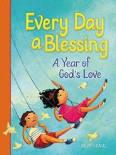 Every Day a Blessing: A Year of God's Love - eBook