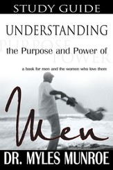Understanding the Purpose and Power of Men (Study Guide) - eBook