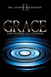 Grace: The Power To Change - eBook