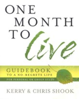 One Month to Live Guidebook: To a No-Regrets Life - Slightly Imperfect