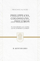 Philippians, Colossians, and Philemon (2 volumes in 1 / ESV Edition): The Fellowship of the Gospel and The Supremacy of Christ - eBook