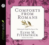Comforts from Romans: Celebrating the Gospel One Day at a Time Unabridged Audiobook on CD