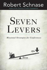 Seven Levers: Missional Strategies for Leading Conferences - eBook
