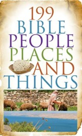199 Bible People, Places, and Things - eBook