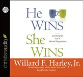 He Wins, She Wins: Learning the Art of Marital Negotiation - unabridged audiobook on CD