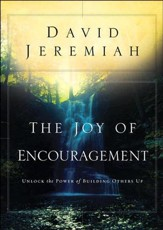 The Joy of Encouragement: Unlock the Power of Building Others Up - eBook