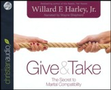 Give & Take: The Secret to Marital Compatibility - unabridged audiobook on CD