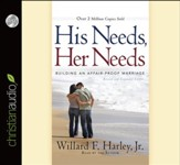 His Needs, Her Needs: Building an Affair-Proof Marriage - unabridged audiobook on CD