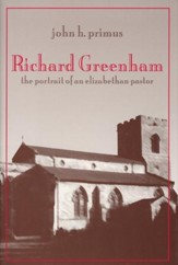 The Life and Thought of Richard Greenham
