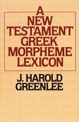 457916: The New Testament Greek Morpheme Lexicon