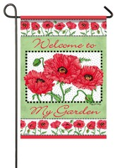Welcome To My Garden, Poppy Garden Flag, Small