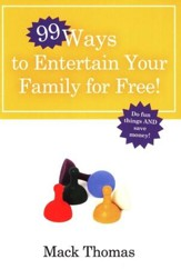 Ninety-Nine Ways to Entertain Your Family for Free!  - Slightly Imperfect