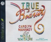 True Beauty - Unabridged audiobook on CD