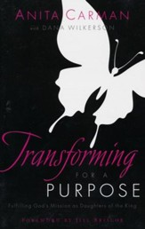 Transforming for a Purpose: Fulfilling God's Mission as a Daughter of the King