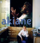 Akiane: Her Life, Her Art, Her Poetry - eBook