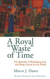 A Royal Waste Of Time