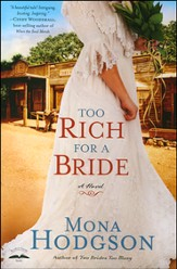 Too Rich for a Bride, Sinclair Sisters of Cripple Creek Series #2  - Slightly Imperfect