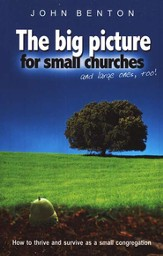 The Big Picture For Small Churches - Slightly Imperfect