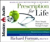 Prescription for Life: Three Simple Strategies to Live Younger Longer - unabridged audiobook on CD