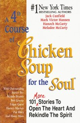 A 4th Course of Chicken Soup for the Soul: