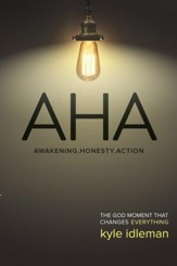 AHA: The God Moment That Changes Everything - eBook
