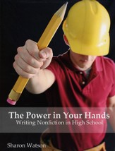 The Power in Your Hands: Writing Nonfiction in High School Textbook - Slightly Imperfect