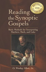 Reading the Synoptic Gospels (Revised and Expanded): Basic Methods for Interpreting Matthew, Mark, and Luke - eBook