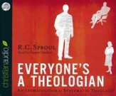 Everyone's a Theologian: An Introduction to Systematic Theology - unabridged audiobook on CD