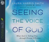 Seeing the Voice of God - unabridged audiobook on CD