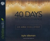 40 Days to Lasting Change - unabridged audiobook on CD