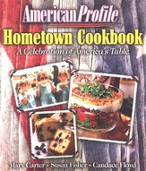 American Profile Hometown Cookbook: A Celebration of America's Table - eBook