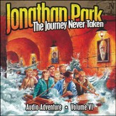 #6: The Journey Never Taken MP3 Audio CD