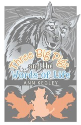 Three Big Pigs and the Words of Life - eBook