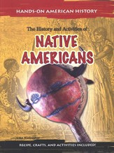 The History and Activities of Native Americans