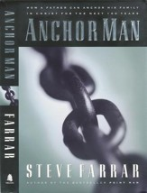Anchor Man: How a Father Can Anchor His Family in Christ for the Next 100 Years - eBook