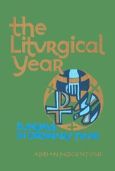 the Liturgical Year Volume 4