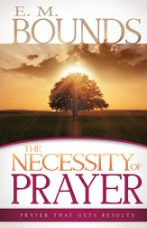 Necessity of Prayer, The - eBook