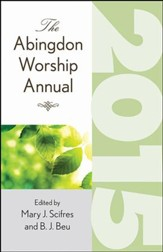 The Abingdon Worship Annual 2015 - eBook