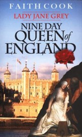 The Nine-Day Queen Of England: Lady Jane Grey