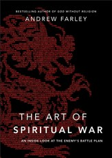 Art of Spiritual War, The: An Inside Look at the Enemy's Battle Plan - eBook