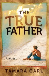 The True Father: A Novel - eBook