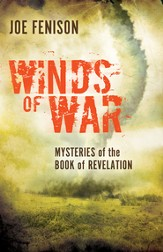 Winds of War: Mysteries of the Book of Revelation - eBook