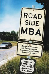 Roadside MBA: Backroad Lessons for Entrepreneurs, Executives and Small Business Owners - eBook