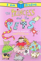 I Am Reading: The Princess and the Pets