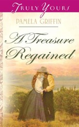 A Treasure Regained - eBook